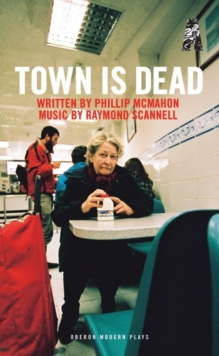 Town is Dead, Paperback / softback Book
