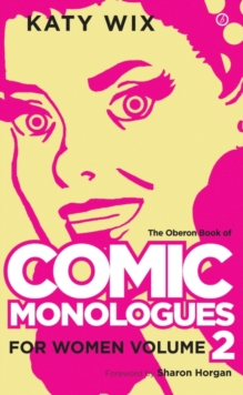 Comic Monologues for Women, Volume 2, Paperback Book