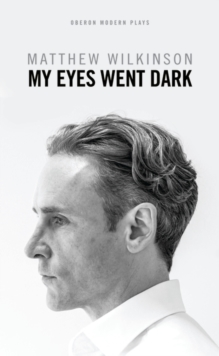 My Eyes Went Dark, Paperback / softback Book