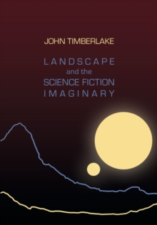 Landscape and the Science Fiction Imaginary, Paperback Book