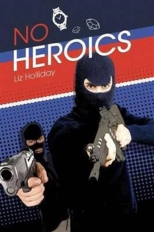 No Heroics, Paperback / softback Book