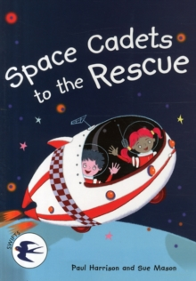 Space Cadets to the Rescue, Paperback Book