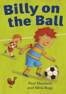 Billy on the Ball : Robins Level 1, Paperback Book