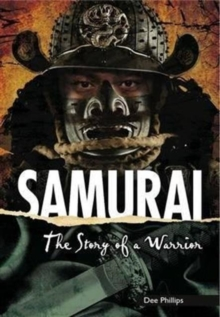 Samurai : The Story of a Warrior, Paperback Book