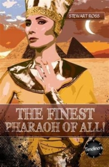 The Finest Pharaoh Of All!, Paperback / softback Book