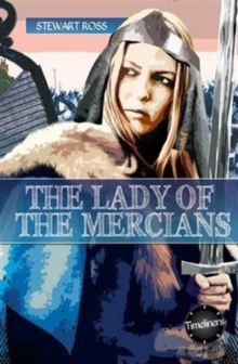Timeliners: Lady of The Mercians, Paperback / softback Book