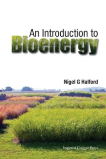 Introduction To Bioenergy, An, Paperback / softback Book