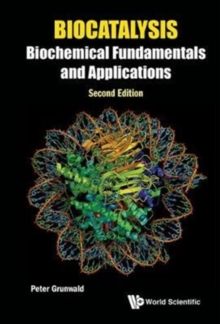 Biocatalysis: Biochemical Fundamentals And Applications, Paperback / softback Book