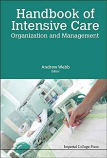 Handbook Of Intensive Care Organization And Management, Hardback Book