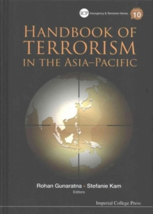Handbook Of Terrorism In The Asia-pacific, Hardback Book