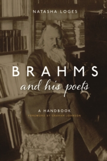 Brahms and His Poets : A Handbook, Hardback Book