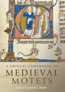 A Critical Companion to Medieval Motets, Hardback Book