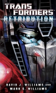 Transformers : Retribution, Paperback / softback Book