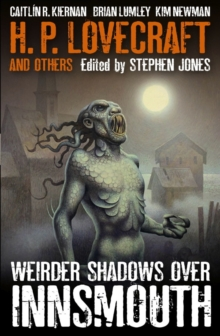 Weirder Shadows Over Innsmouth, Paperback Book