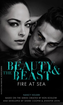 Beauty & the Beast : Fire at Sea, Paperback / softback Book