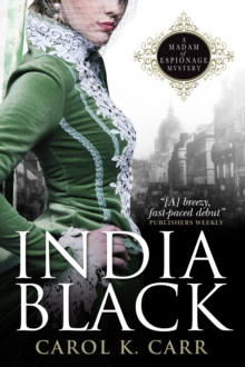 India Black : A Madam of Espionage Mystery, Paperback / softback Book