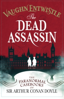 The Dead Assassin: The Paranormal Casebooks of Sir Arthur Conan Doyle, Paperback / softback Book