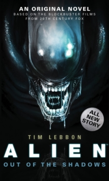 Alien - Out of the Shadows (Book 1), Paperback Book