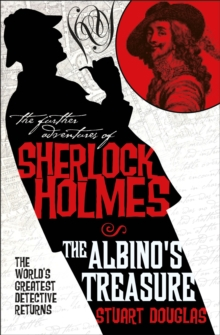 The Further Adventures of Sherlock Holmes : The Albino's Treasure, Paperback / softback Book