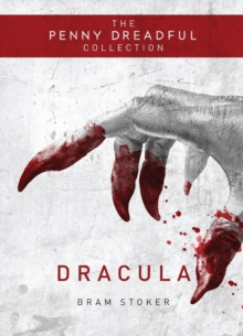 Dracula : Penny Dreadful Collection, Hardback Book