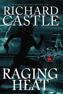 Raging Heat 6 - Raging Heat (Castle), Hardback Book