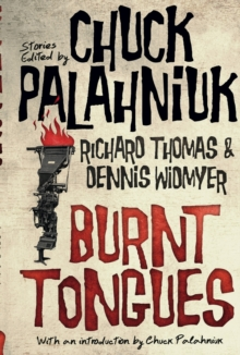 Burnt Tongues : An Anthology of Transgressive Short Stories, Paperback Book