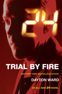 24: Trial by Fire, EPUB eBook