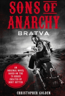 Sons of Anarchy - Bratva, Paperback Book