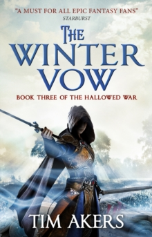 The Winter Vow (the Hallowed War #3), Paperback / softback Book