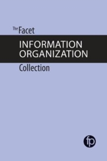 The Facet Information Organization Collection, Paperback / softback Book