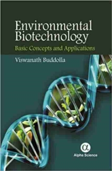Environmental Biotechnology : Basic Concepts and Applications, Hardback Book