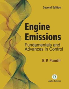 Engine Emissions : Fundamentals and Advances in Control, Hardback Book