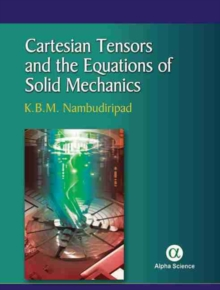 Cartesian Tensors and the Equations of Solid Mechanics, Hardback Book