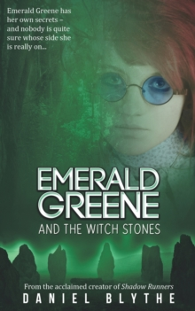 Emerald Greene and the Witch Stones, Paperback / softback Book