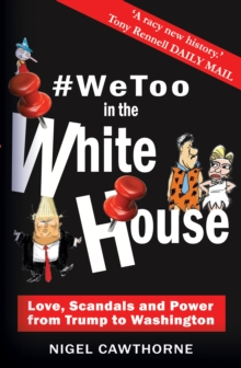 #WeToo in the White House : Donald Trump to George Washington, EPUB eBook