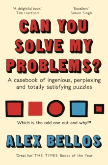 Can You Solve My Problems? : A Casebook of Ingenious, Perplexing and Totally Satisfying Puzzles, Paperback Book