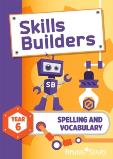 Skills Builders Spelling and Vocabulary Year 6 Pupil Book new edition, Paperback Book