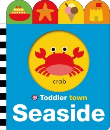 Seaside : Toddler Town, Board book Book