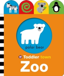Zoo : Toddler Town, Board book Book