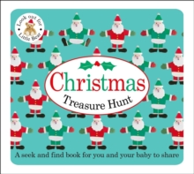 Christmas Treasure Hunt : Baby Treasure Hunts, Board book Book