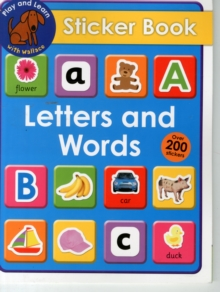 Letters and Words Sticker Book : Play & Learn With Wallace, Paperback / softback Book