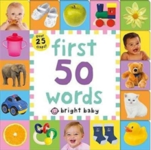 First 50 Words : Lift The Flap Tab, Board book Book