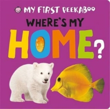Where's My Home?, Board book Book