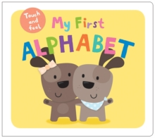 My First Alphabet : My First Touch & Feel, Board book Book