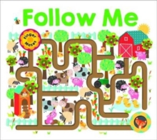 Follow Me : Maze Books, Board book Book