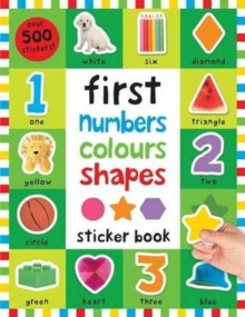 Numbers Colours Shapes : First 100 Stickers, Paperback / softback Book