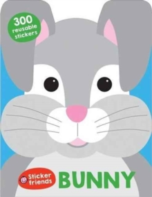 Bunny : Sticker Friends, Paperback Book