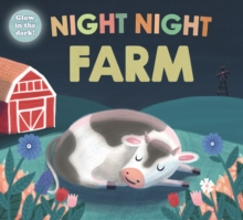 Night Night Farm : Night Night Books, Board book Book