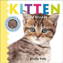 Kitten and Friends : Priddy Touch & Feel, Board book Book