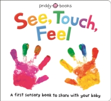 See, Touch, Feel, Hardback Book